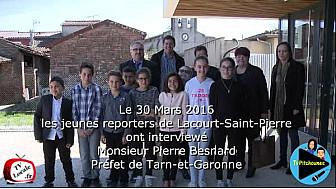 Interview de Monsieur Pierre Besnard, @Prefet_82, par les Jeunes Reporters de Lacourt-Saint-Pierre, @Tvlocale_Fr